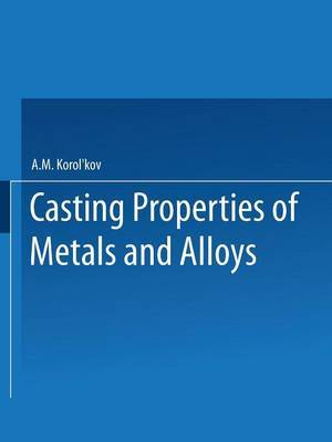 Te h e Bo Ctba Ta Ob Abob / Liteinye Svoistva Metallov I Splavov / Casting Properties of Metals and Alloys