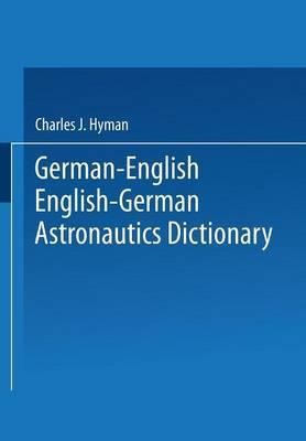 German-English English-German Astronautics Dictionary