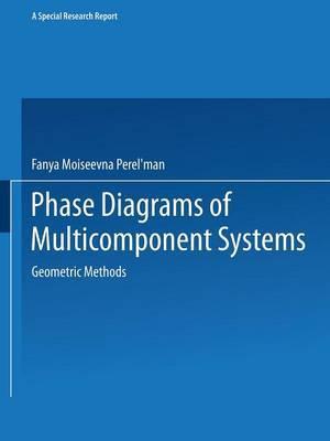 Phase Diagrams of Multicomponent Systems / Izobrazhenie Khimicheskikh Sistem s Lyubym Chislom Komponentov / O Pa En e x m Ecb x c Ctem c m c Om Bom Onentob: Geometric Methods
