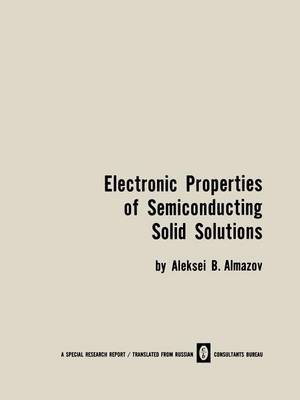 Electronic Properties of Semiconducting Solid Solutions