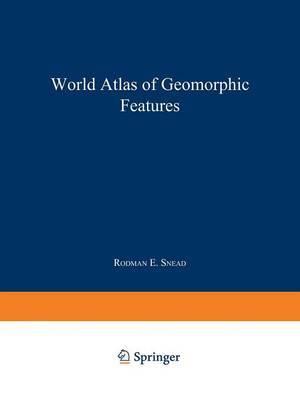 World Atlas of Geomorphic Features