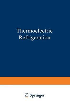 Thermoelectric Refrigeration