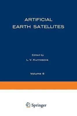 Artificial Earth Satellites: Volume 6