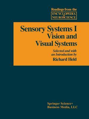 Sensory System I: Vision and Visual Systems