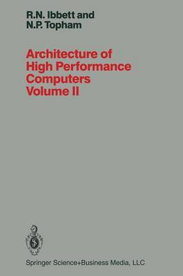 Architecture of High Performance Computers: Array Processors and Multiprocessor Systems: Volume II