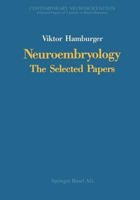Neuroembryology: The Selected Papers
