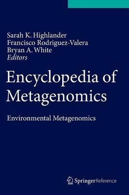 Encyclopedia of Metagenomics: Environmental Metagenomics