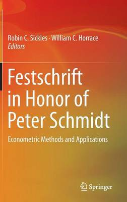 Festschrift in Honor of Peter Schmidt: Econometric Methods and Applications