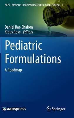 Pediatric Formulations: A Roadmap