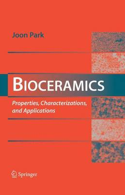 Bioceramics: Properties, Characterizations, and Applications