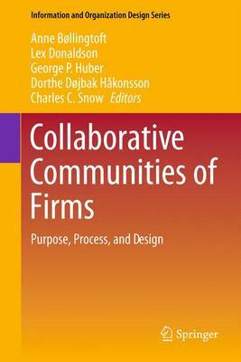 Collaborative Communities of Firms: Purpose, Process, and Design