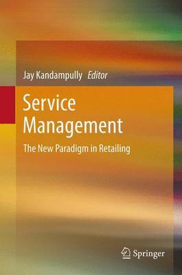 Service Management: The New Paradigm in Retailing