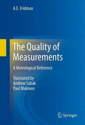 The Quality of Measurements: A Metrological Reference