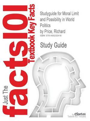 Studyguide for Moral Limit and Possibility in World Politics by Price, Richard