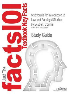 Studyguide for Introduction to Law and Paralegal Studies by Scuderi, Connie