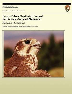 Prairie Falcon Monitoring Protocol for Pinnacles National Monument