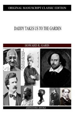 Daddy Takes Us to the Garden