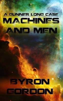 Machines and Men: A Gunner Long Case