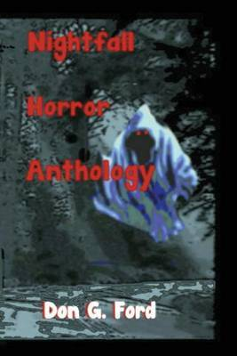 Nightfall Horror Anthology