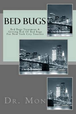 Bed Bugs: Bed Bugs Treatment & Getting Rid of Bed Bugs for New York City Tourists