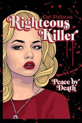 Righteous Killer: Peace by Death
