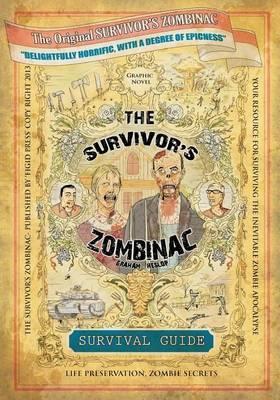 The Survivor's Zombinac: Zombie Survival for the Average Person.
