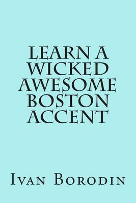 Learn a Wicked Awesome Boston Accent