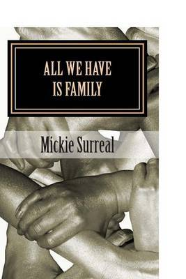 All We Have Is Family: The Beginning of MS, Bag's Saga