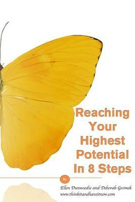 Reaching Your Highest Potential in 8 Steps
