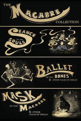 The Macabre Collection (Box Set)