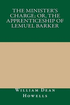 The Minister's Charge; Or, the Apprenticeship of Lemuel Barker