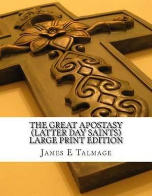 Great Apostasy (Latter Day Saints)