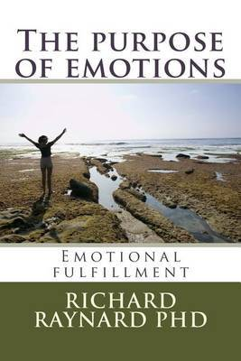 The Purpose of Emotions: Emotional Fulfillment