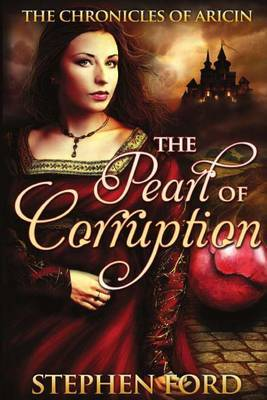 The Pearl of Corruption: (From the Chronicles of Aricin)