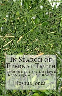 In Search of Eternal Truth: In Search of Eternal Truth