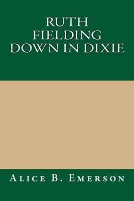 Ruth Fielding Down in Dixie