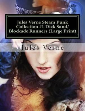 Jules Verne Steam Punk Collection #1 Dick Sand/Blockade Runners