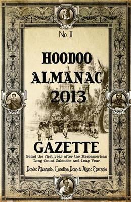 Hoodoo Almanac 2013 Gazette