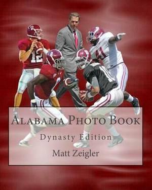 Alabama Photo Book: Dynasty Edition