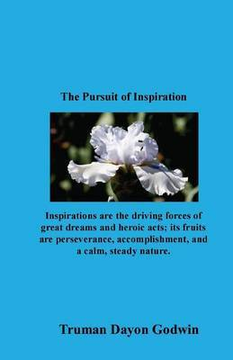 The Pursuit of Inspiration