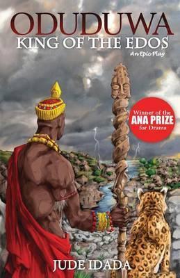 Oduduwa - King of the Edos