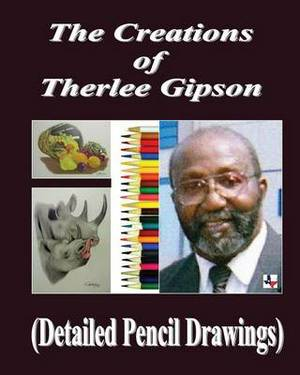 The Creations of Therlee Gipson: Detail Pencil Drawings