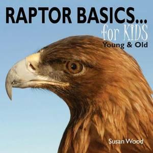 Raptor Basics for Kids