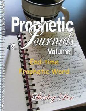 Prophetic Journals Volume L: End-Time Prophetic Word