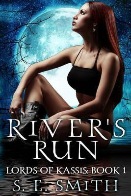 River's Run: Lords of Kassis Book 1: Lords of Kassis Book 1