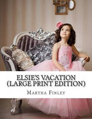 Elsie's Vacation