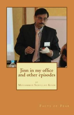 Jinn in My Office and Other Episodes