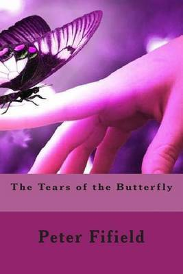 The Tears of the Butterfly