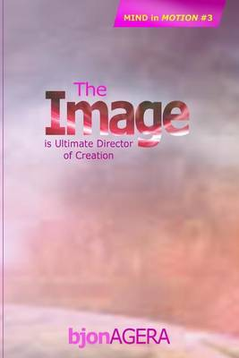The Image: Ultimate Director of Creation