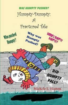 Humpty-Dumpty: A Fractured Tale